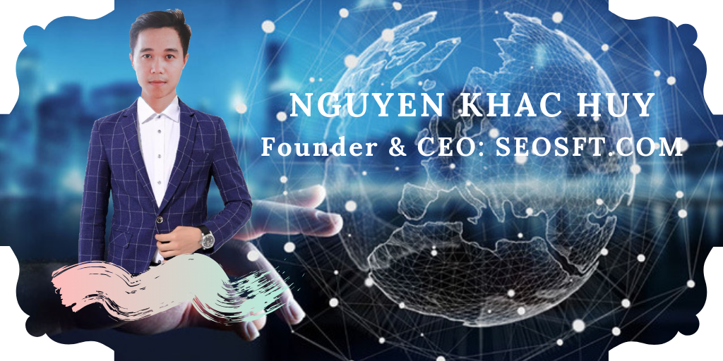 founder and ceo seosft nguyen khac huy