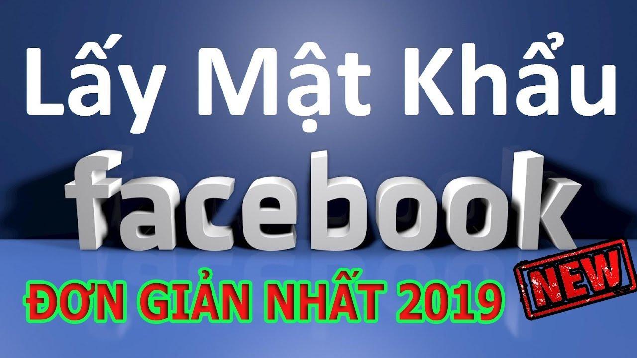 Cach lấy lại mật khẩu Facebook không cần SĐT hay Gmail 2019